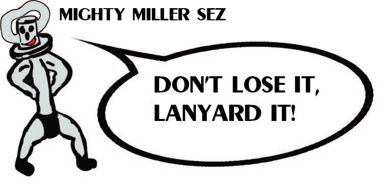mighty miller sez lanyard.jpg