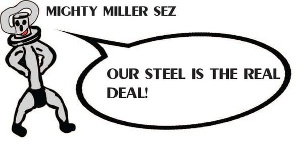 mighty miller sez steel.jpg